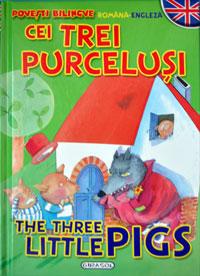 Povesti bilingve: Cei trei purcelusi, Editura Girasol