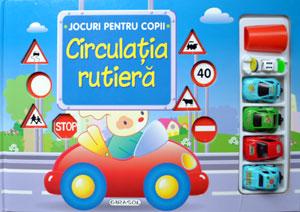 Circulatia rutiera (jocuri pentru copii), Editura Girasol