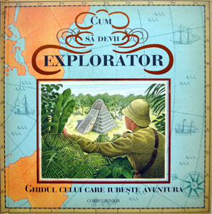 Cum sa devii explorator, Editura Corint Junior