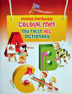 Colour me! my first ABC dictionary, Editura Paralela 45
