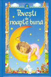 Povesti de noapte buna, Editura Gama