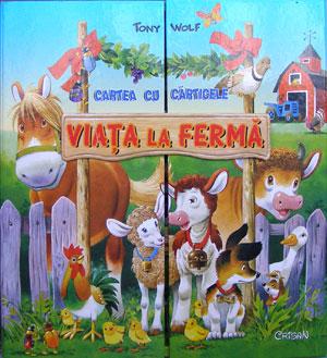 Viata la ferma, Editura Crisan, Ilustratii Tony Wolf