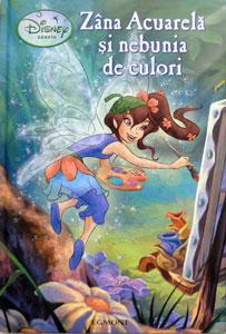 Zana Acuarela si nebunia de culori, Editura Egmont