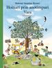 Hoinari prin anotimpuri: Primavara si Vara, cu Editura Casa