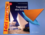 Idei creative: vaporase din hartie, Editura Casa