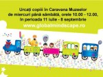 Caravana muzeelor: 11 iulie - 8 septembrie, Bucuresti