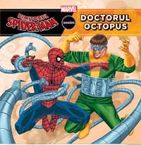 Omul Paianjen si doctor Octopus, seria Marvel, Editura Litera