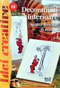 Idei creative 15, Decoratiuni interioare, Editura Casa
