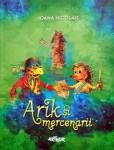 Arik si mercenarii, de Ioana Nicolaie. Editura Arthur