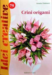 Crini origami, Editura Casa