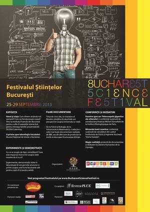 Festivalul de stiinta din Bucuresti, 25 - 29 septembrie 2013