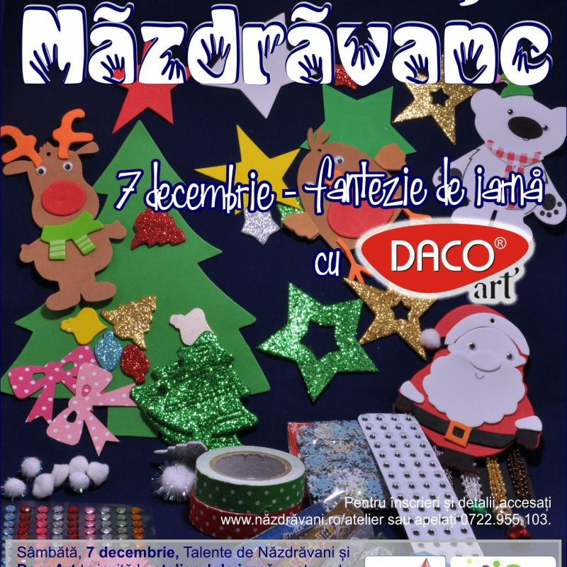 Fantezie de iarna - atelier creativ, 7 decembrie, ora 11:00