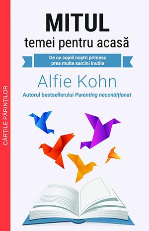 Mitul temei pentru acasa - Alfie Kohn