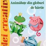 Idei creative - 116 - Animăluțe din globuri de hârtie