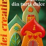 Figurine din turtă dulce - editura Casa - Idei creative 120