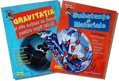 Vreau să știu - Gravitația, Substanțe și materiale- editura Teora