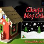 10 decembrie - atelier: Căsuța lui Moș Crăciun