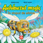 Autobuzul magic. În stupul de albine