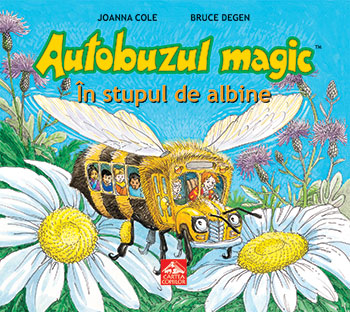 Autobuzul magic: In stupul de albine, Johanna Cole