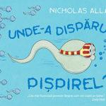 Unde-a dispărut Pișpirel? - Nicholas Allan