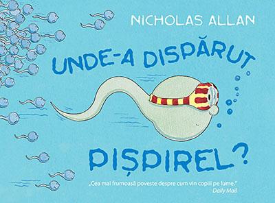 Unde-a disparut Pispirel? de Nicholas Allan