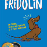 Fridolin, de Franz Caspar
