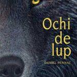 """Ochi de lup"", de Daniel Pennac"